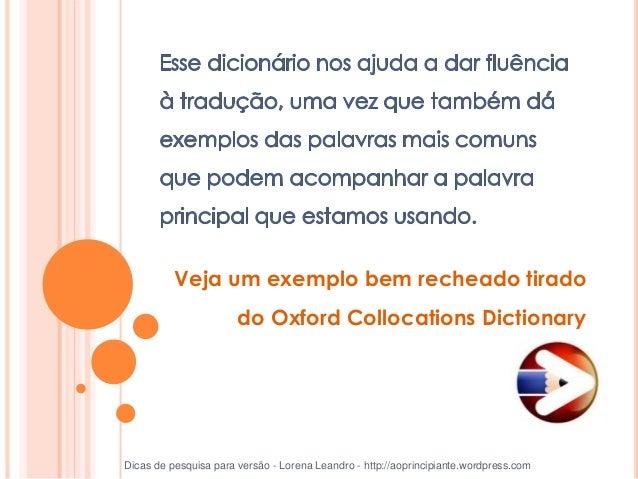 phrasal verbs Dicas de pesquisa para versão - Lorena Leandro - http://aoprincipiante.wordpress.com