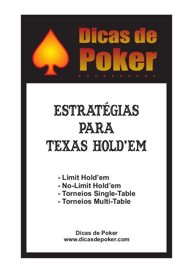 Estratégias para Texas Hold'em Dicas de Poker www.dicasdepoker.com - Limit Hold'em - No-Limit Hold'em - Torneios Single-Ta...