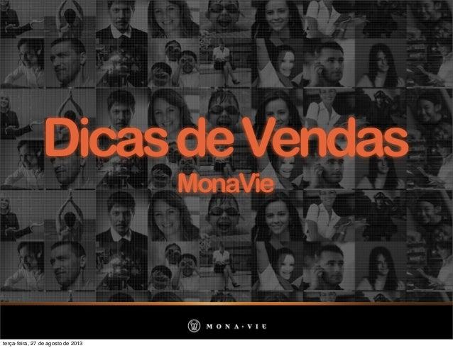 DicasdeVendas MonaVie terça-feira, 27 de agosto de 2013