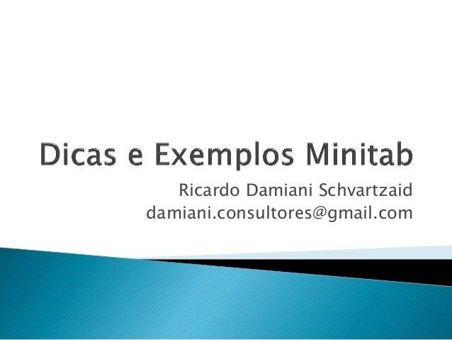 Ricardo Damiani Schvartzaid damiani.consultores@gmail.com