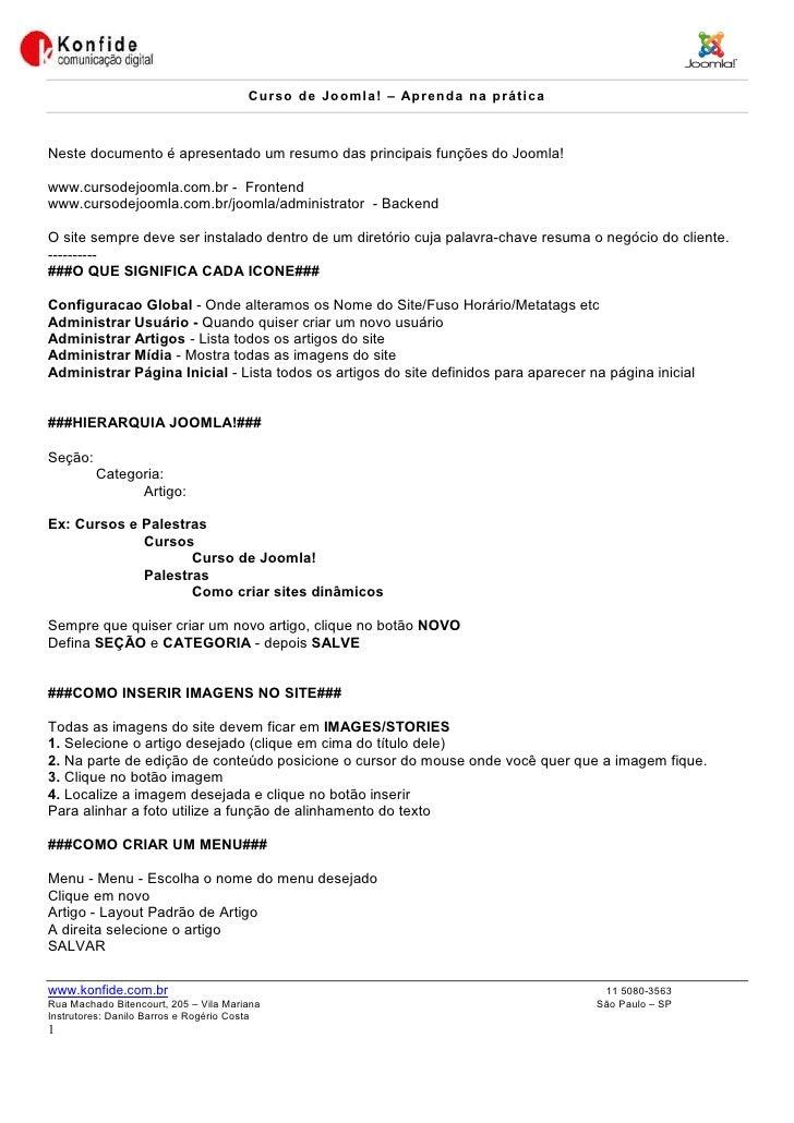 Cu rso d e Jo o ml a ! – Ap r en d a n a p rá t i ca    Neste documento é apresentado um resumo das principais funções do ...