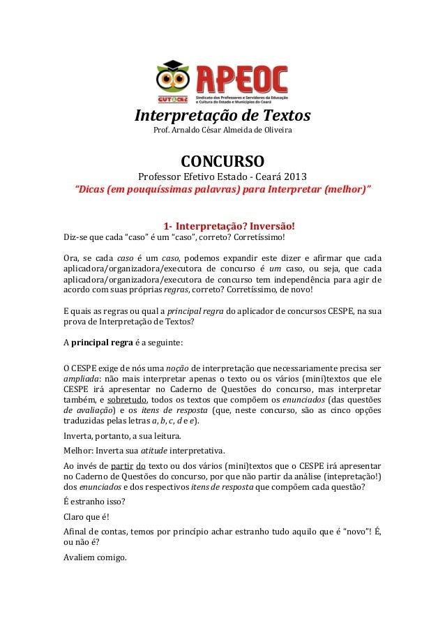 """Interpretação de Textos Prof. Arnaldo César Almeida de Oliveira CONCURSO Professor Efetivo Estado - Ceará 2013 """"Dicas (em ..."""