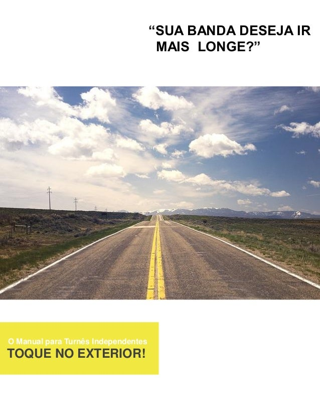 "TOQUE NO EXTERIOR! A GUIDE TO CONVERTING PROSPECTS INOT CUSTOMERS O Manual para Turnês Independentes TOQUE NO EXTERIOR! ""S..."