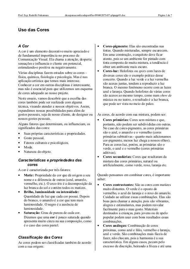 Prof. Esp. Rodolfo Nakamura dicasparaaconfecodoportflio-090402075437-phpapp01.doc Página 1 de 7 Uso das Cores A Cor A cor ...