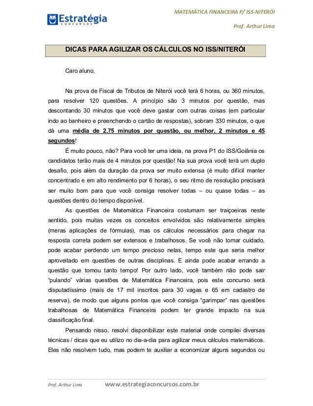 MATEMÁTICA FINANCEIRA P/ ISS-NITERÓI Prof. Arthur Lima Prof. Arthur Lima www.estrategiaconcursos.com.br DICAS PARA AGILIZA...