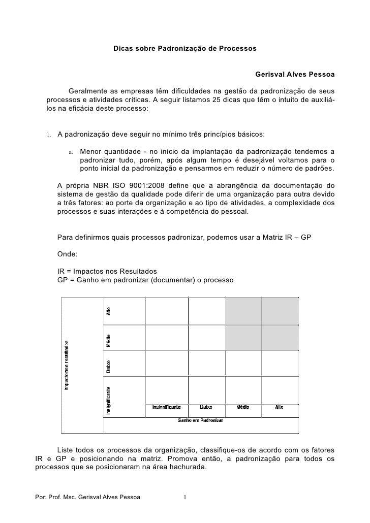 Dicas sobre Padronização de Processos                                                                      Gerisval Alves ...