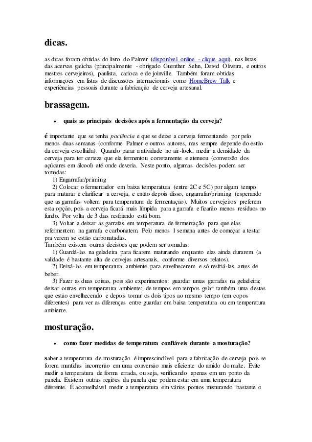 dicas.  as dicas foram obtidas do livro do Palmer (disponível online - clique aqui), nas listas  das acervas gaúcha (princ...