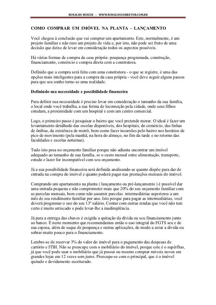 RONALDO ROSCOE – WWW.RONALDOCORRETOR.COM.BRCOMO COMPRAR UM IMÓVEL NA PLANTA - LANÇAMENTOVocê chegou à conclusão que vai co...