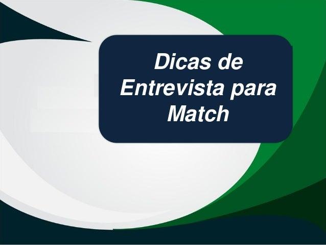 Dicas de Entrevista para Match