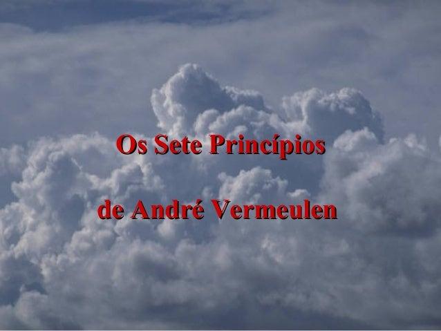 Os Sete PrincípiosOs Sete Princípiosde André Vermeulende André Vermeulen