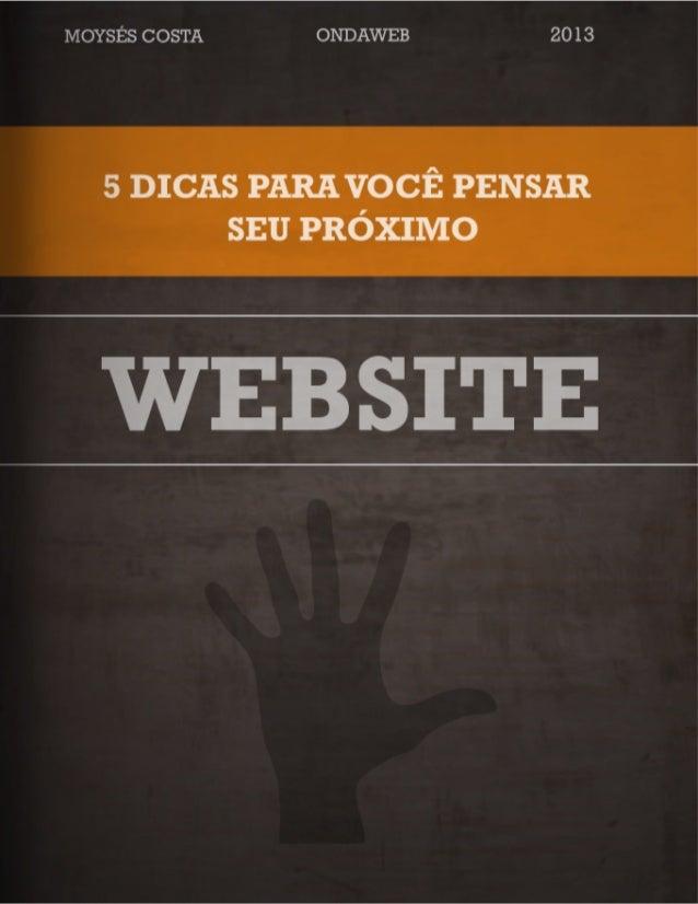 3 5 DICAS para você pensar seu próximo website