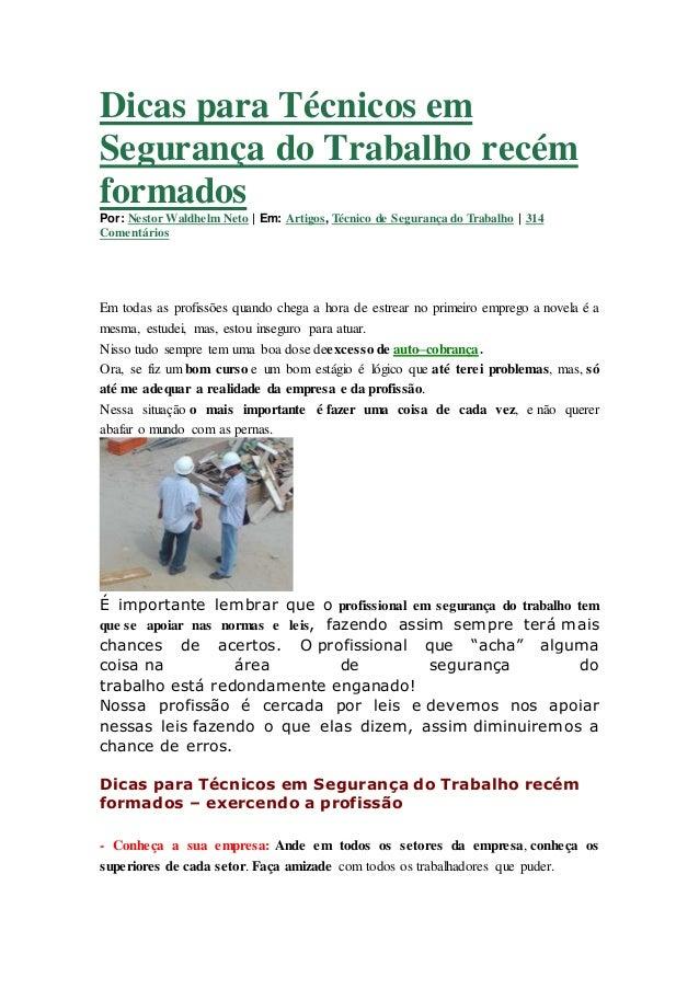 Dicas para Técnicos em Segurança do Trabalho recém formados Por: Nestor Waldhelm Neto   Em: Artigos, Técnico de Segurança ...