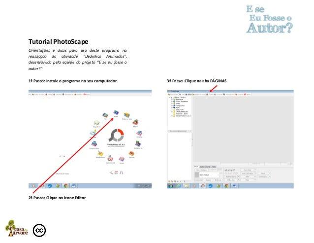 """Tutorial PhotoScape Orientações e dicas para uso deste programa na realização da atividade """"Dedinhos Animados"""", desenvolvi..."""