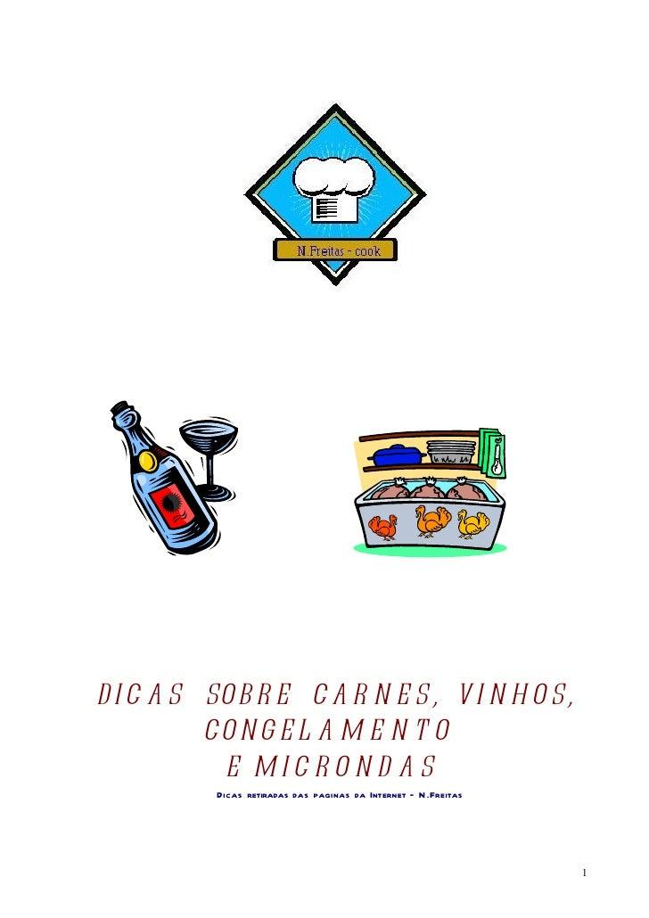 Dicas sobrecarnes,vinhos,congelamentoemicroondas