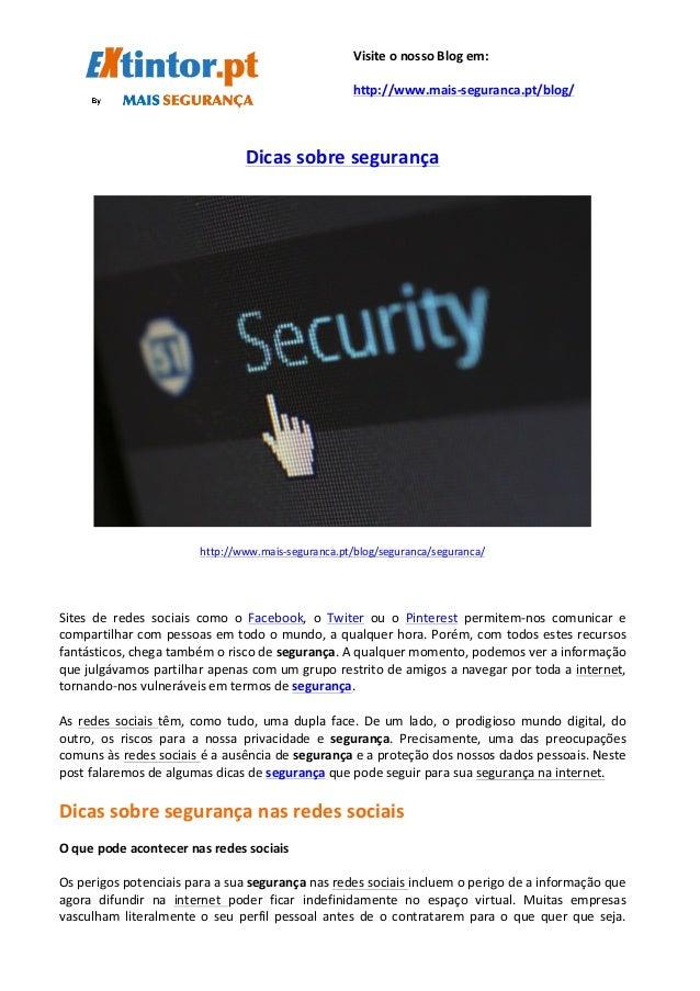 Dicas  sobre  segurança         http://www.mais-‐seguranca.pt/blog...