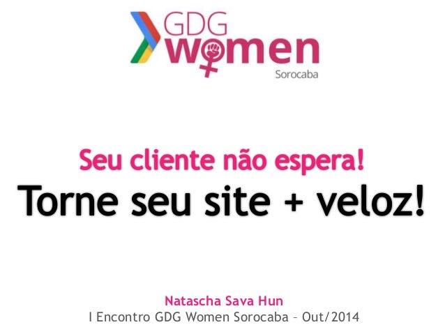 Natascha Sava Hun  I Encontro GDG Women Sorocaba – Out/2014