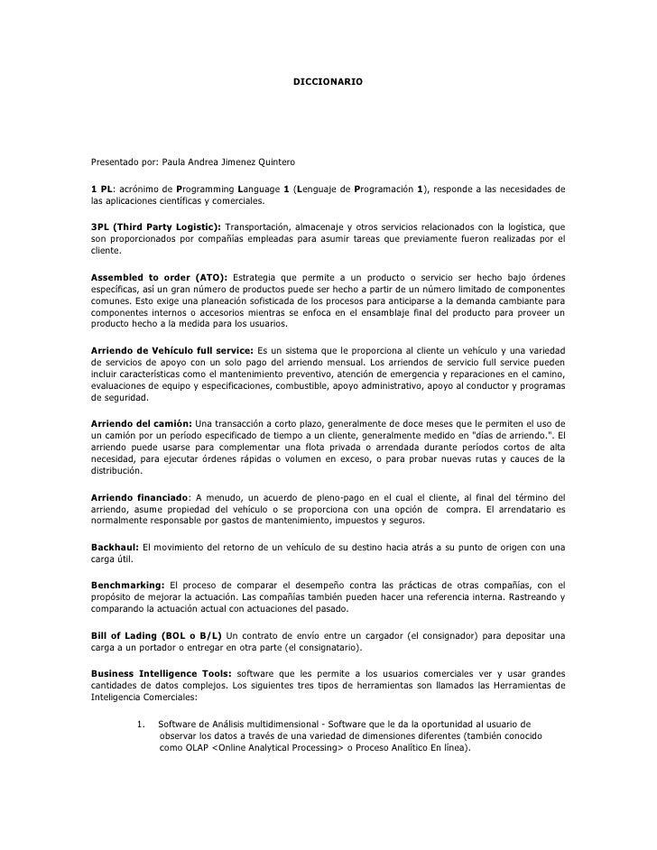 DICCIONARIO<br />Presentado por: Paula Andrea Jimenez Quintero<br />1 PL: acrónimo de Programming Language 1 (Lenguaje de ...