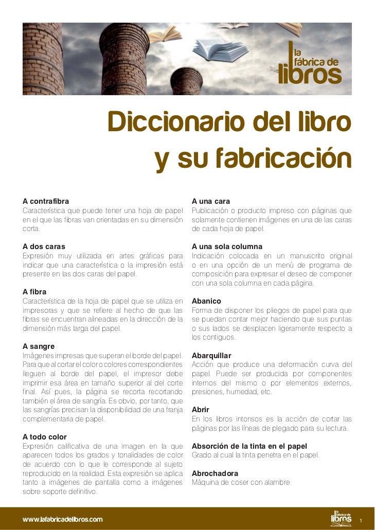 Diccionario del libro                               y su fabricaciónA contrafibra                                         ...