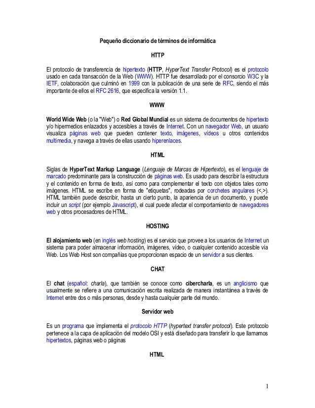 Peque�o diccionario de t�rminos de inform�tica HTTP El protocolo de transferencia de hipertexto (HTTP, HyperText Transfer ...