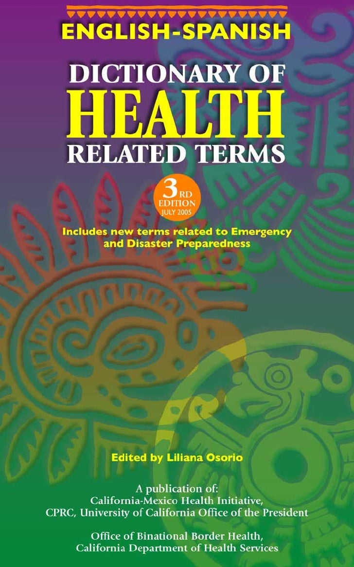 ENGLISH-SPANISH        DICTIONARY OF       HEALTH       RELATED TERMS                        3  RD                       E...