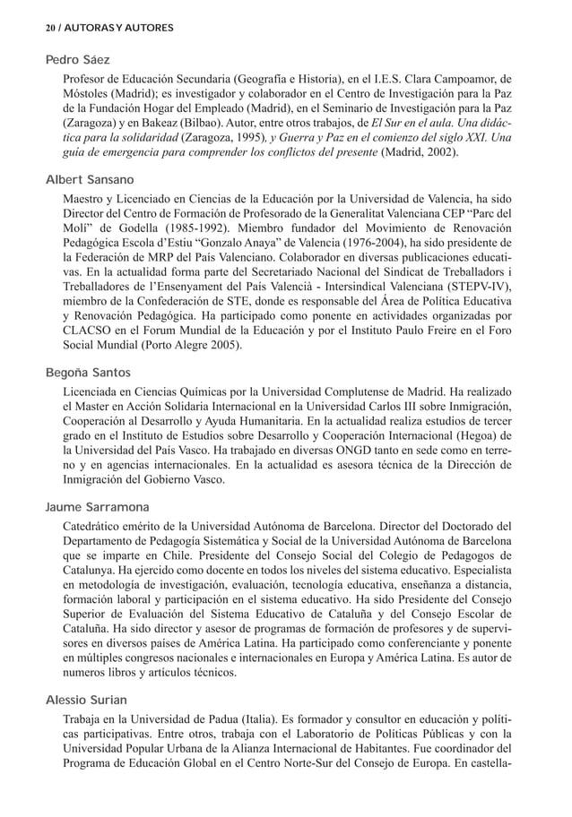 Pedro Sáez Profesor de Educación Secundaria (Geografía e Historia), en el I.E.S. Clara Campoamor, de Móstoles (Madrid); es...