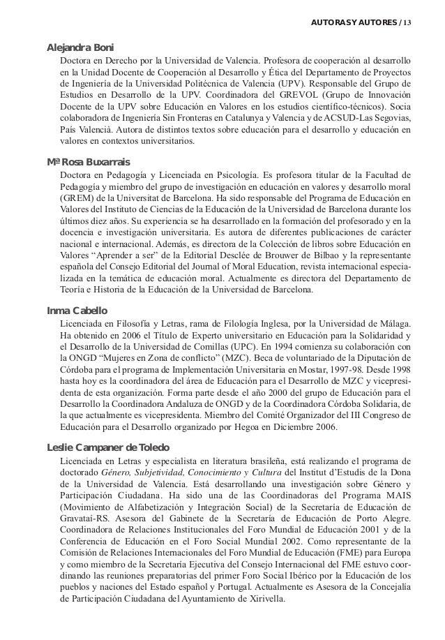 Alejandra Boni Doctora en Derecho por la Universidad de Valencia. Profesora de cooperación al desarrollo en la Unidad Doce...