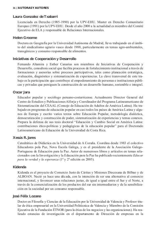 Laura Gonzalez de Txabarri Licenciada en Derecho (1985-1990) por la UPV-EHU. Master en Derecho Comunitario Europeo (1991) ...