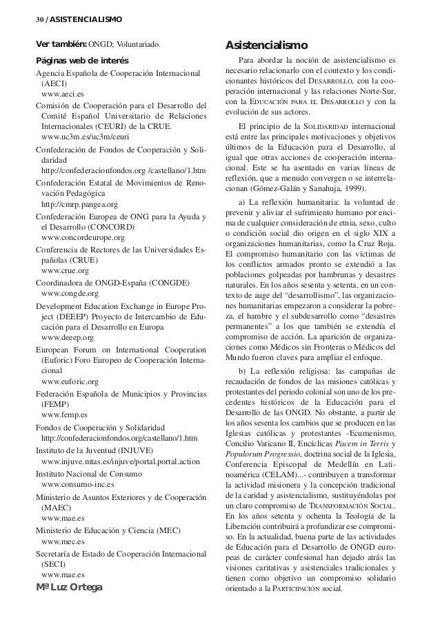 Ver también: ONGD; Voluntariado. Páginas web de interés Agencia Española de Cooperación Internacional (AECI) www.aeci.es C...