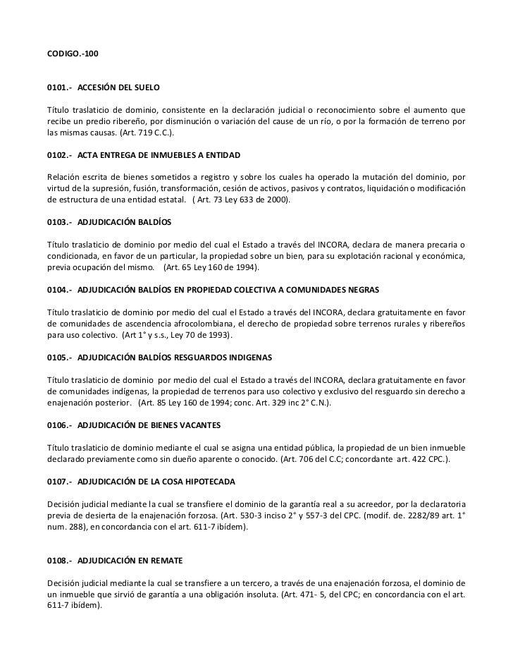 CODIGO.-1000101.- ACCESIÓN DEL SUELOTítulo traslaticio de dominio, consistente en la declaración judicial o reconocimiento...