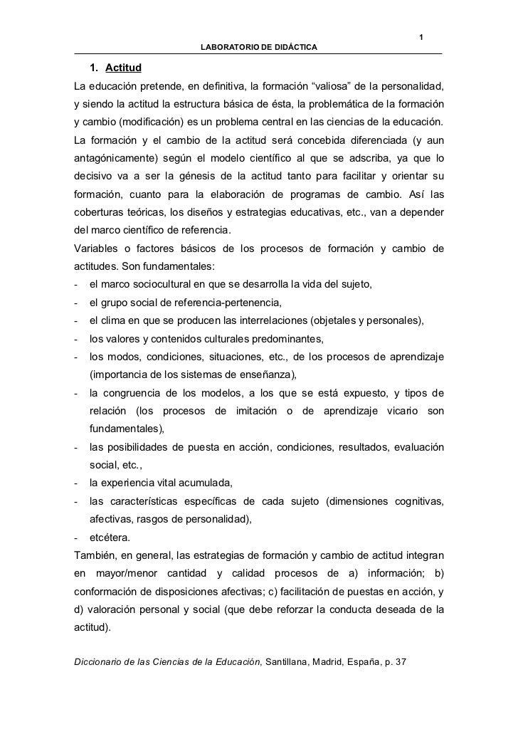 """1                             LABORATORIO DE DIDÁCTICA    1. ActitudLa educación pretende, en definitiva, la formación """"va..."""