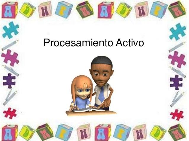 Procesamiento Activo