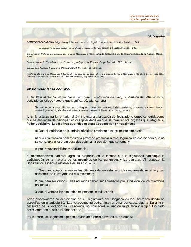 Diccionario universal de términos parlamentarios 20 bibliografía CAMPOSECO CADENA, Miguel Ángel, Manual de temas legislati...