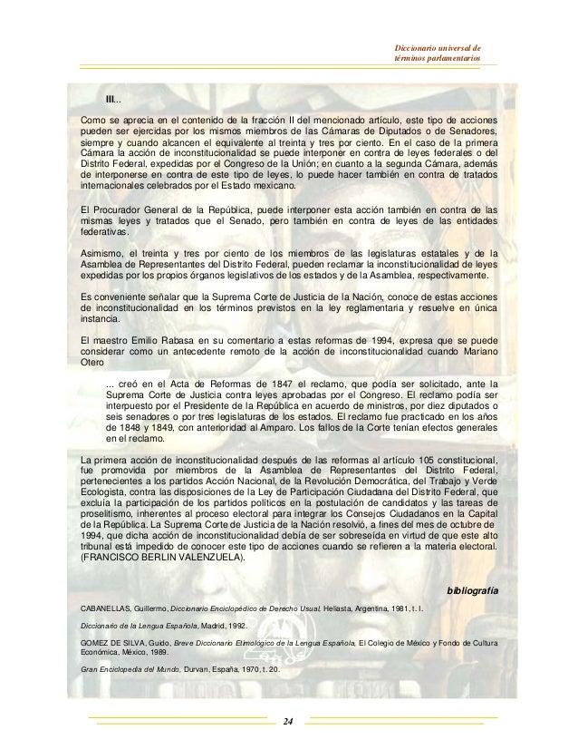 Diccionario universal de términos parlamentarios 24 III... Como se aprecia en el contenido de la fracción II del mencionad...