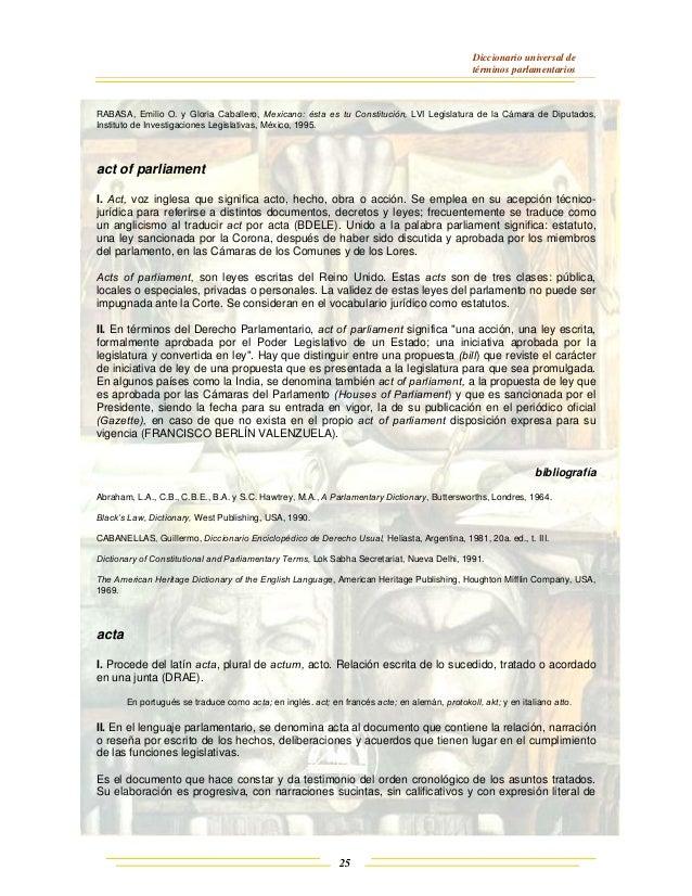 Diccionario universal de términos parlamentarios 25 RABASA, Emilio O. y Gloria Caballero, Mexicano: ésta es tu Constitució...