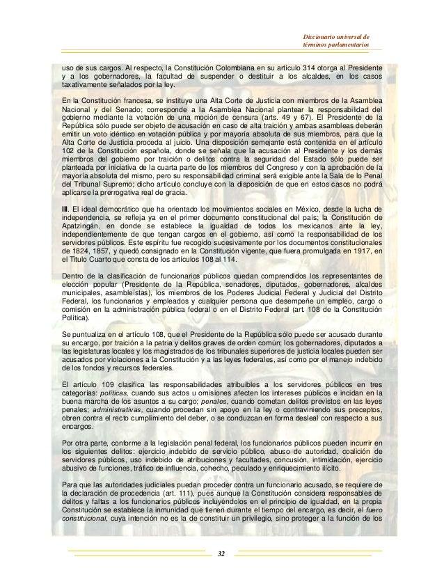 Diccionario universal de términos parlamentarios 32 uso de sus cargos. Al respecto, la Constitución Colombiana en su artíc...