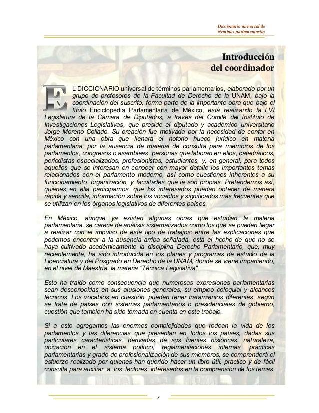 Diccionario universal de términos parlamentarios 5 Introducción del coordinador L DICCIONARIO universal de términos parlam...