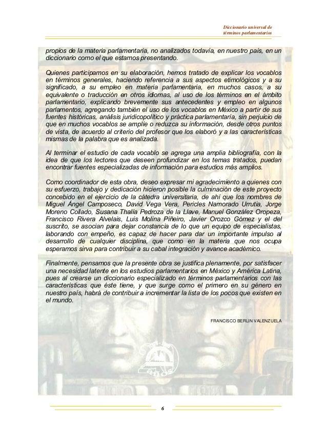 Diccionario universal de términos parlamentarios 6 propios de la materia parlamentaria, no analizados todavía, en nuestro ...