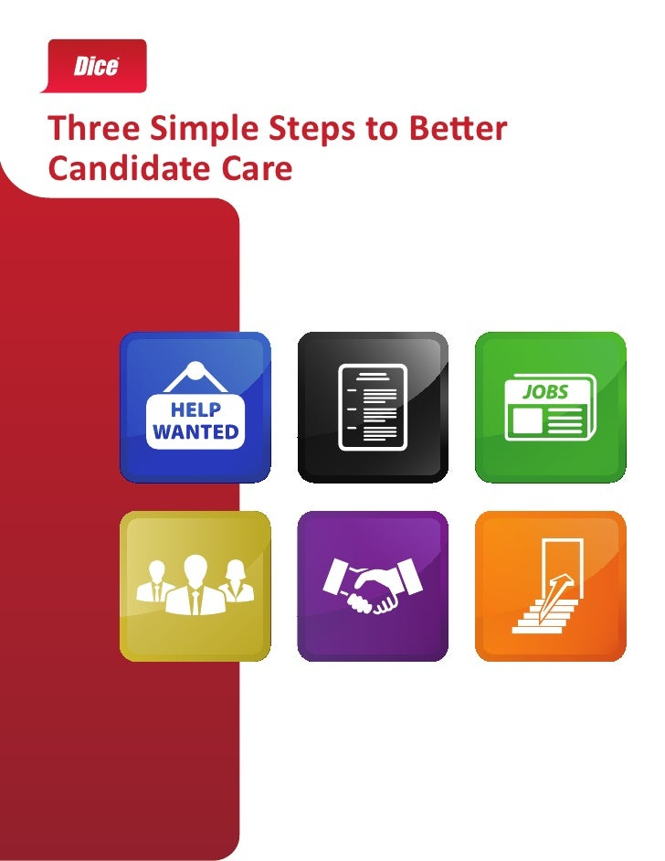 Three Simple Steps to BetterCandidate Care