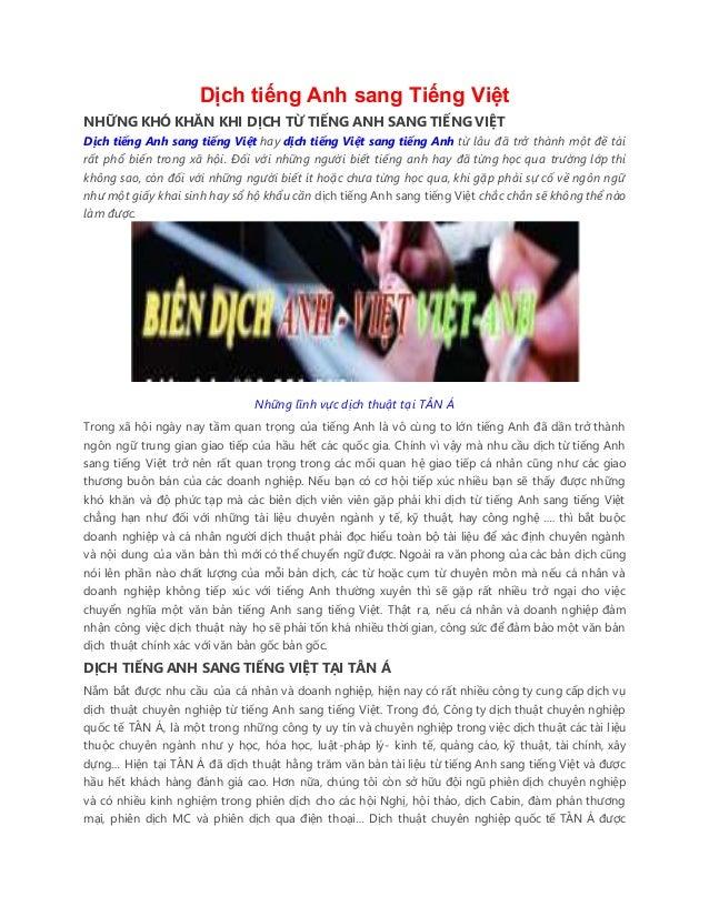Dịch tiếng Anh sang Tiếng Việt NHỮNG KHÓ KHĂN KHI DỊCH TỪ TIẾNG ANH SANG TIẾNG VIỆT Dịch tiếng Anh sang tiếng Việt hay dịc...