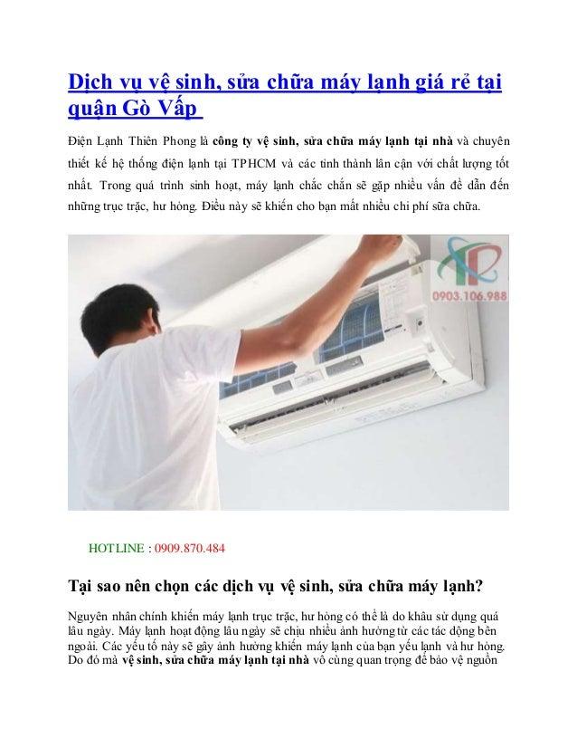 Dịch vụ vệ sinh, sửa chữa máy lạnh giá rẻ tại quận Gò Vấp Điện Lạnh Thiên Phong là công ty vệ sinh, sửa chữa máy lạnh tại ...