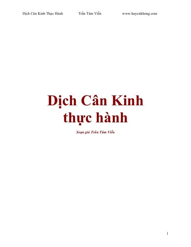 Dịch Cân Kinh Thực Hành    Trần Tâm Viễn           www.huyenkhong.com              Dịch Cân Kinh                thực hành ...