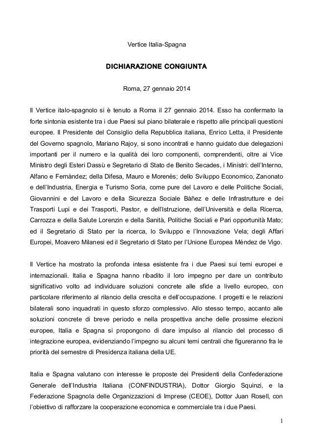 Vertice Italia-Spagna DICHIARAZIONE CONGIUNTA Roma, 27 gennaio 2014 Il Vertice italo-spagnolo si è tenuto a Roma il 27 gen...