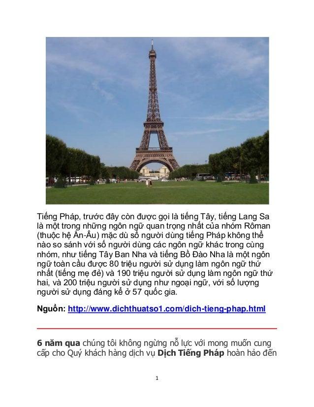 Tiếng Pháp, trước đây còn được gọi là tiếng Tây, tiếng Lang Sa  là một trong những ngôn ngữ quan trọng nhất của nhóm Rôman...