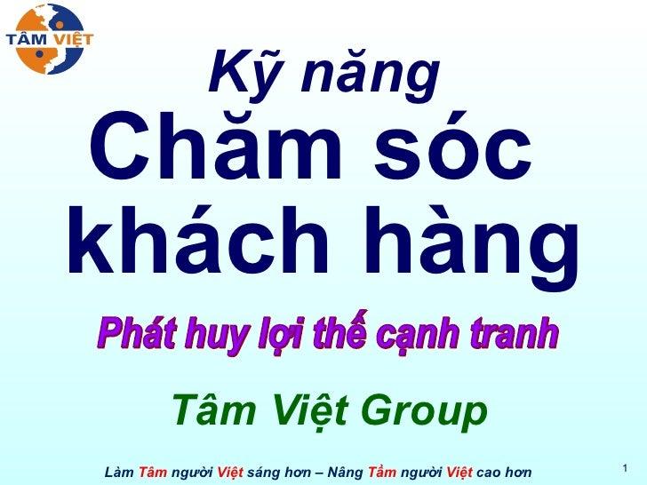 Kỹ năng Chăm sóc  khách hàng Tâm Việt Group Phát huy lợi thế cạnh tranh