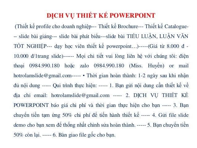 DỊCH VỤ THIẾT KẾ POWERPOINT (Thiết kế profile cho doanh nghiệp--- Thiết kế Brochure--- Thiết kế Catalogue- -- slide bài gi...