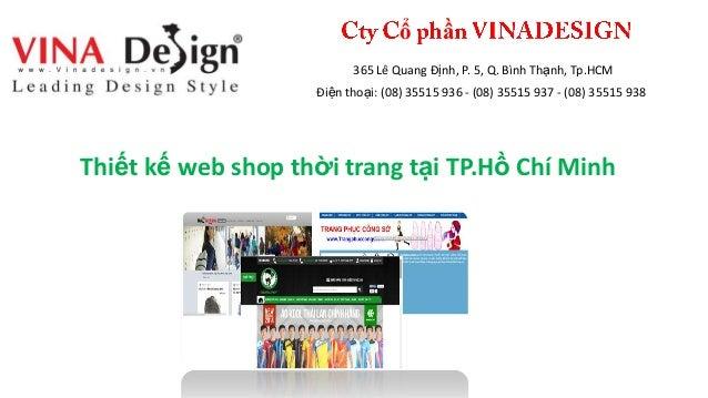 ổ ầ 365 Lê Quang Định, P. 5, Q. Bình Thạnh, Tp.HCM Điện thoại: (08) 35515 936 - (08) 35515 937 - (08) 35515 938 Thiết kế w...