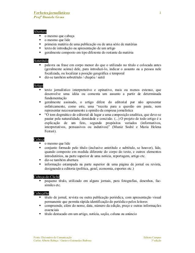 Verbetes jornalísticos Profª Daniele Gross Fonte: Dicionário de Comunicação Editora Campus Carlos Alberto Rabaça / Gustavo...