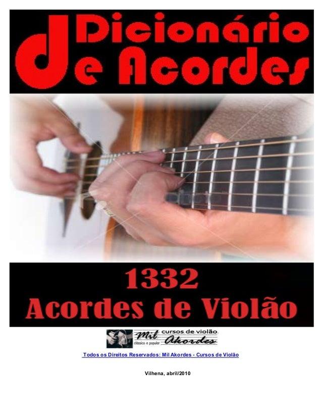 Todos os Direitos Reservados: Mil Akordes - Cursos de Violão Vilhena, abril/2010