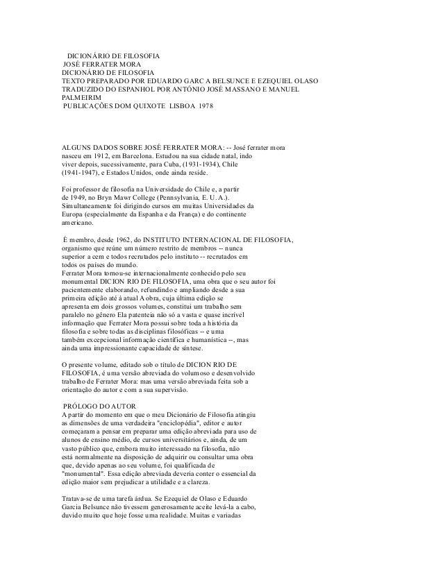 DICIONÁRIO DE FILOSOFIA  JOSÉ FERRATER MORA  DICIONÁRIO DE FILOSOFIA  TEXTO PREPARADO POR EDUARDO GARC A BELSUNCE E EZEQUI...
