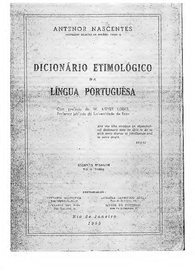 Dicionario etimolgico da lingua portuguesa txt
